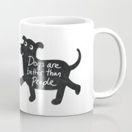 Dogs Are Better Than Peo… Mug