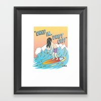 Drop In, Drift Off! Framed Art Print