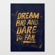 I. Dream big Canvas Print