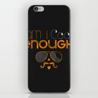 Am I cool enough? iPhone & iPod Skin