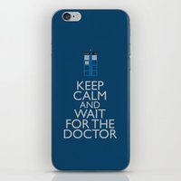 Keep Calm and wait for the Doctor iPhone & iPod Skin