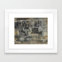 Love Your Stories Framed Art Print