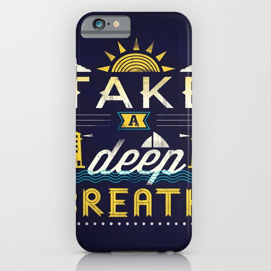 Take A Deep Breath iPhone & iPod Case