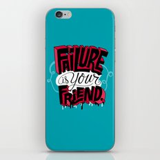 Failure is your Friend iPhone & iPod Skin