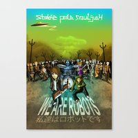 We Are Robots Canvas Print