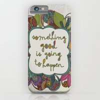 Something Good Is Going … iPhone 6 Slim Case