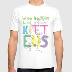 Who Doesnt Like Kittens? White SMALL Mens Fitted Tee