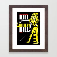 Kill Bullet Bill (Black/… Framed Art Print