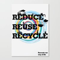 Reduce Reuse Recycle Canvas Print