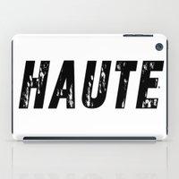 Haute (High) iPad Case