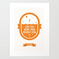 Love You More Than Orang… Art Print