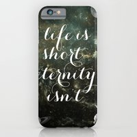 Vintage Quotes Collection -- Life Is Short Eternity Isn't iPhone 6 Slim Case