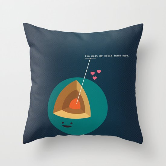 You Melt My Solid Inner Core Throw Pillow
