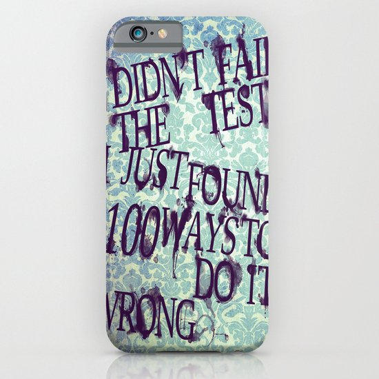I Did Not Fail (ver. 2) iPhone & iPod Case
