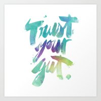 Trust your Gut Art Print