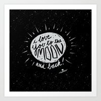 Love You To The Moon And… Art Print