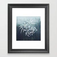 Never Lose  Framed Art Print