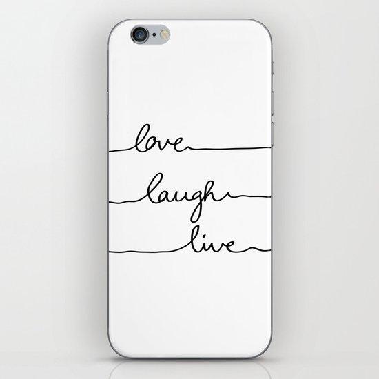 Love Laugh Live iPhone & iPod Skin