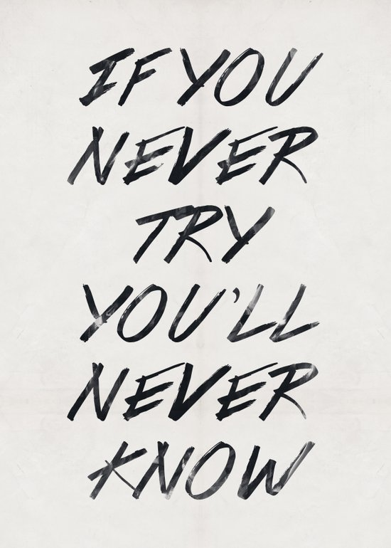 If you never try (White) Art Print