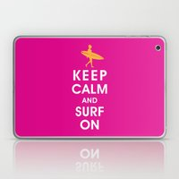 Keep Calm and Surf On (Surfer Girl) Laptop & iPad Skin
