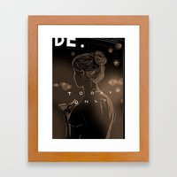 Today Only Framed Art Print