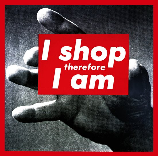 I Shop Therefore I Am Art Print