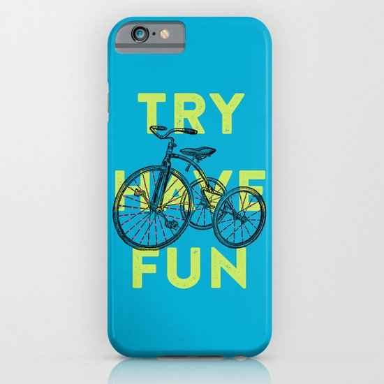 Try have fun iPhone & iPod Case