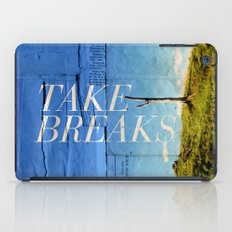 Take breaks. A PSA for stressed creatives. iPad Case