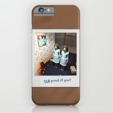 Still proud of you? iPhone 6 Slim Case