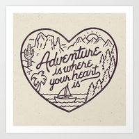 Adventure Is Where Your … Art Print