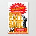BETTER CALL SAUL  |  BREAKING BAD Canvas Print