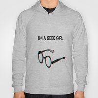 I'm A Geek Girl Hoody