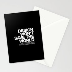 DESIGN WON'T SAVE THE WORLD Stationery Cards