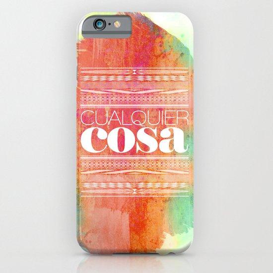 Cualquier cosa iPhone & iPod Case
