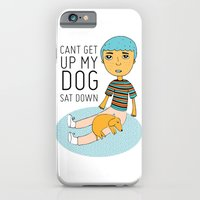 click to zoom  can't get up my dog sat down iPhone 6 Slim Case