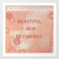 Beautiful new beginnings Art Print