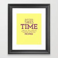 Success Takes Time Framed Art Print
