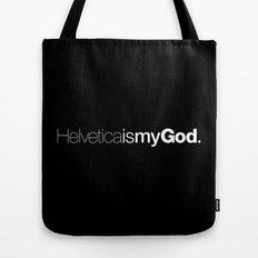 HelveticaismyGod #02 Tote Bag