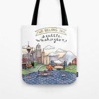 We Belong in Seattle Tote Bag