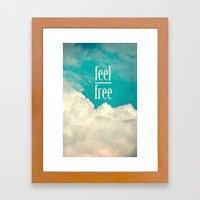 Feel Free Framed Art Print