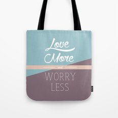Love More & Worry Less Typography Tote Bag