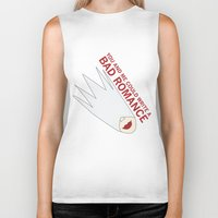 You and Me Could Write a Bad Romance Biker Tank