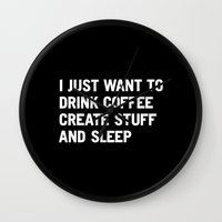 I Just Want To Drink Cof… Wall Clock