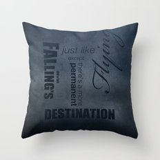 No. 8. Falling's just like Flying Throw Pillow