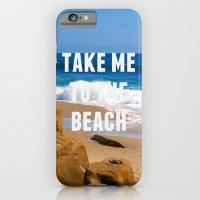 Take Me To The Beach iPhone 6 Slim Case