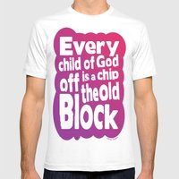 Every child of God is a chip off the old block Mens Fitted Tee White SMALL