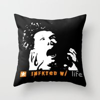 Infkted With Life Throw Pillow