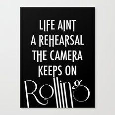 Camera Keep Rolling Canvas Print