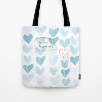 Be My Valentine. Tote Bag