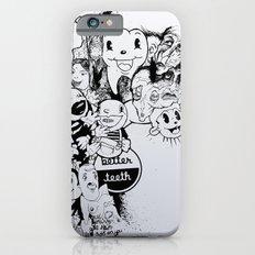 Better Teeth Slim Case iPhone 6s